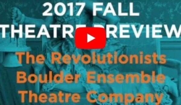 Colorado Fall Theatre Preview